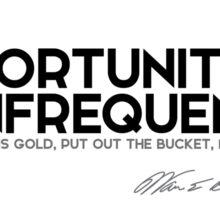 opportunities come infrequently - warren buffett Sticker