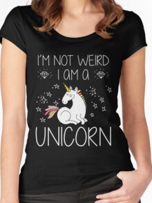 I'm Not Weird I'm A Unicorn Funny Gift, Funny Quotes, Cute Unicorn Design, Vintage Women's Fitted Scoop T-Shirt