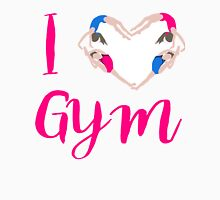 I Love Gymnastics  Unisex T-Shirt