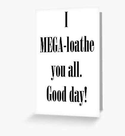 Coxism - Dr.Cox quote  Greeting Card