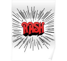 RASH RUSH Shirt Poster