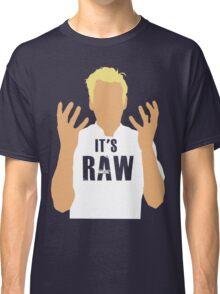 Gordon Ramsay -It's RAW! Classic T-Shirt