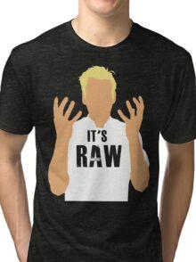 Gordon Ramsay -It's RAW! Tri-blend T-Shirt