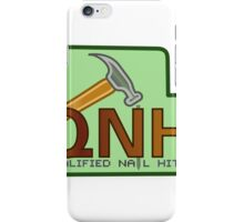 Qualified nail hitter iPhone Case/Skin