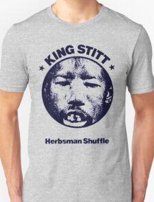 King Stitt : Herbsman Shuffle Unisex T-Shirt