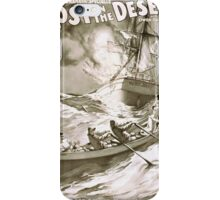 Performing Arts Posters Lost in the desert the great dramatic spectacle written by Owen Davis 1296 iPhone Case/Skin