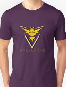 Team Instinct - Gold Team Rules Unisex T-Shirt
