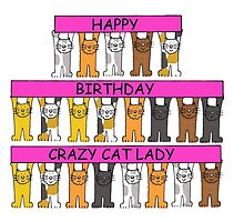 Happy Birthday Crazy Cat Lady by KateTaylor