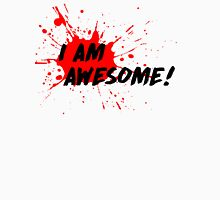 I am Awesome! - Light T-Shirt Version Unisex T-Shirt