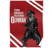 Them Crooked Vultures - Gunman Poster