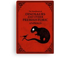 The Handbook Of Dinosaurs And Other Prehistoric Animals Canvas Print