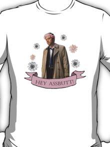 Hey Assbutt! T-Shirt