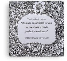 When you are weak Canvas Print