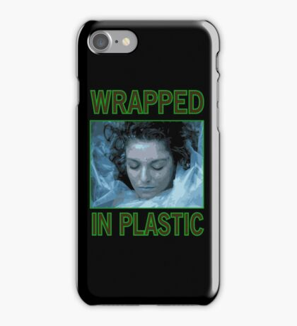 Wrapped In Plastic iPhone Case/Skin