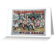 Performing Arts Posters The singing comedian Andrew Mack in the greatest of Irish plays Myles Aroon 0734 Greeting Card