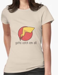pokemon catch em all Womens Fitted T-Shirt