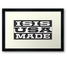 ISIS USA MADE Framed Print