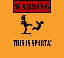 Warning This is Sparta Unisex T-Shirt