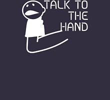 Talk To Hand Womens Fitted T-Shirt