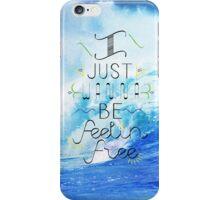 Feelin Free iPhone Case/Skin