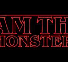 I Am The Monster Sticker