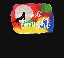 I'm A Wolf Tonight Unisex T-Shirt