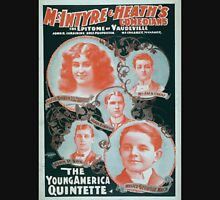 Performing Arts Posters McIntyre Heaths Comedians the epitome of vaudeville 0354 Unisex T-Shirt
