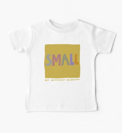 Small but surprisingly destructive Baby Tee