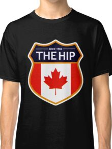 THE TRAGICALLY HIP SINCE 1984 Classic T-Shirt
