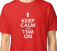 Keep Calm and Will On, Stranger Things Classic T-Shirt