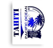 TAHITI Party Paradise Island Canvas Print