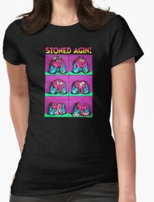 Stoned agin! Womens Fitted T-Shirt