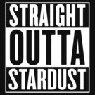 Straight Outta Stardust by FlyNebula