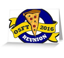 OSFT Reunion 2016 Greeting Card