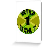 Rio Bolt Greeting Card