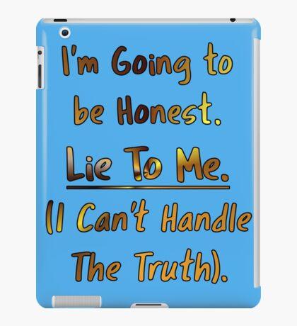 Humorous Honesty Lie Typography iPad Case/Skin