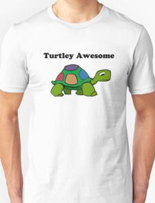 Turtley Awesome With Black Text (Clothing & Sticker ) T-Shirt
