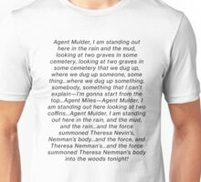 the x files gillian anderson theresa nemmans body blooper dana scully Unisex T-Shirt