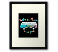 Take The Beach With You Framed Print