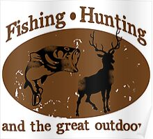 Fishing and Hunting Poster