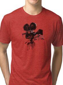 Keep it Reel. Tri-blend T-Shirt