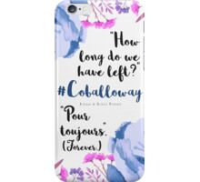 Pour Toujours iPhone Case/Skin