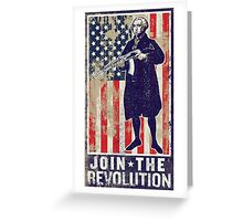 Join The Revolution Washington Greeting Card