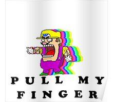 Pull Warios Finger Poster