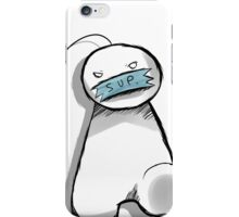 Sup Guy  iPhone Case/Skin