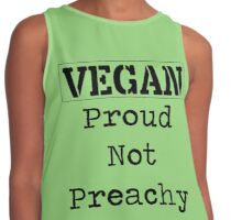 Vegan, Proud not Preachy <3 Contrast Tank