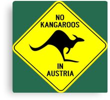 NO KANGAROOS IN AUSTRIA Canvas Print