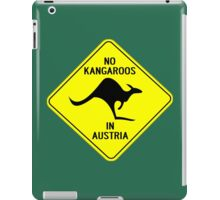 NO KANGAROOS IN AUSTRIA iPad Case/Skin