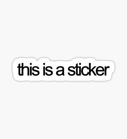 this is a sticker Sticker