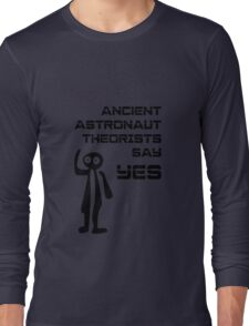 Ancient Aliens - Ancient Astronaut Theorists Say Yes Nazca Lines Long Sleeve T-Shirt